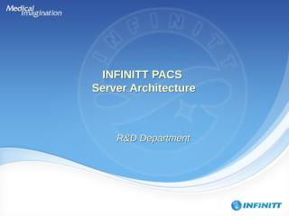 INFINITT PACS Server Architecture.ppt