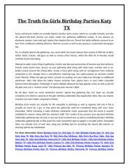 The Truth On Girls Birthday Parties Katy TX.doc
