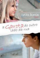 A-garota-do-outro-lado-da-rua-Lycia-Barros.pdf