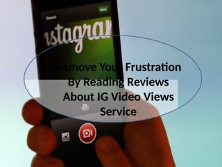Have You Desire To Select The Best Sites To Buy Instagram Video Views.pptx