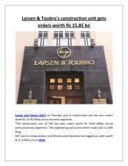 Larsen & Toubro's construction unit gets orders worth Rs 15.85 bn.pdf