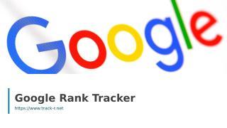 Google Rank Tracker.ppt